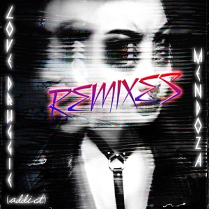 Mendoza - Love Druggie (Addict) (Hannah Wants Remix)