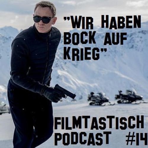 #14 - James Bond 007: Spectre, Scouts vs. Zombies und Hook