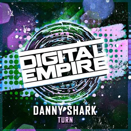 Danny Shark - Turn (Original Mix) [Out Now]