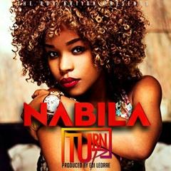 Nabila - Turn Up (Delux) [Prod. By Edi Ledrae]