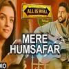 Mere Humsafar|All Is Well |Abishek Bachan,Asin Thottumkal  | Falak Shabir (Harris R3DDD rmx.)