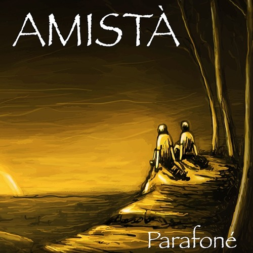 Parafone' - Amistà