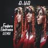 A-WA - Habib Galbi (Fanfara Electronica Remix)