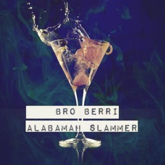 Bro Berri - Alabamah Slammer [FREE DL]