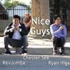 Nice Guys - Kev Jumba, Chester See, Ryan Higa