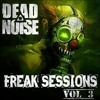 FREAKSESSIONS VOL.3(DUBSTEP) - DEADNOISE