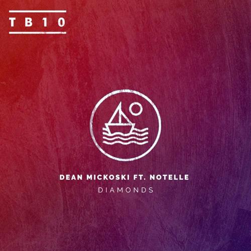 Dean Mickoski - Diamonds ft. Notelle