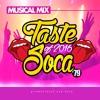 A Taste Of 2016 Soca #79