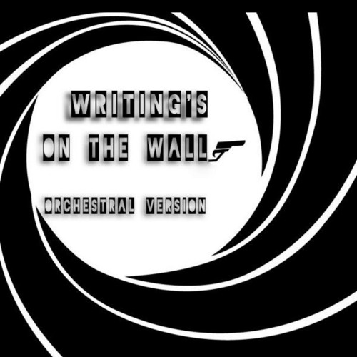 COVER -Writing´s on the wall - Orchestral Version