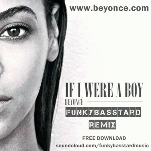 beyonce if i were a boy download free