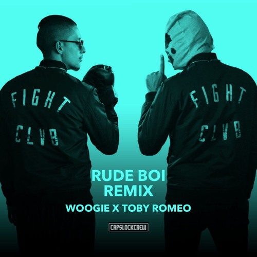 Fight Clvb feat. Titus - Rude Boi ( WOOGIE & Toby Romeo Remix )