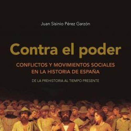 «Contra el poder. Conflictos y movimientos sociales en la Historia de España»