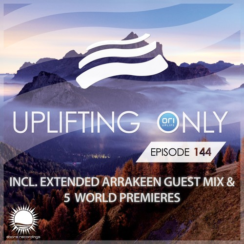Uplifting Only 144 (Nov 12, 2015) (incl. Extended Arrakeen Guest Mix)
