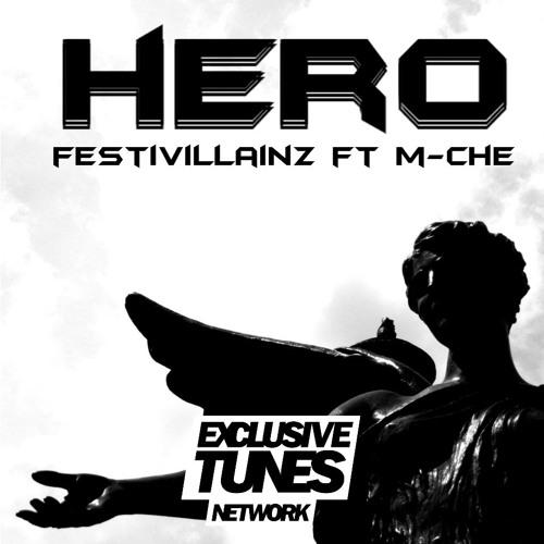 Festivillainz feat. M-Che - Hero (Original Mix)