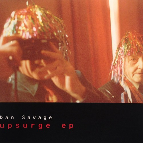 Dan Savage - Mucky Brass
