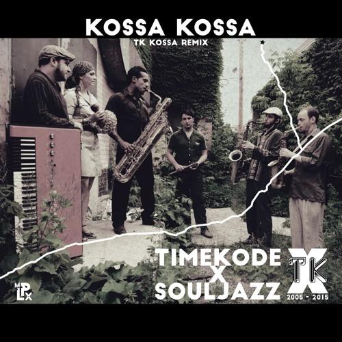 The Souljazz Orchestra - Kossa Kossa (TK Kossa Remix)