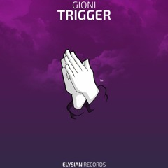 Gioni - Trigger