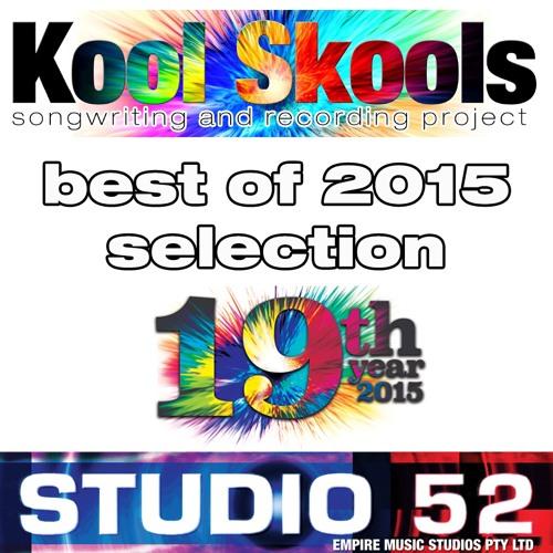 Kool Skools Recordings Best of 2015 Selection