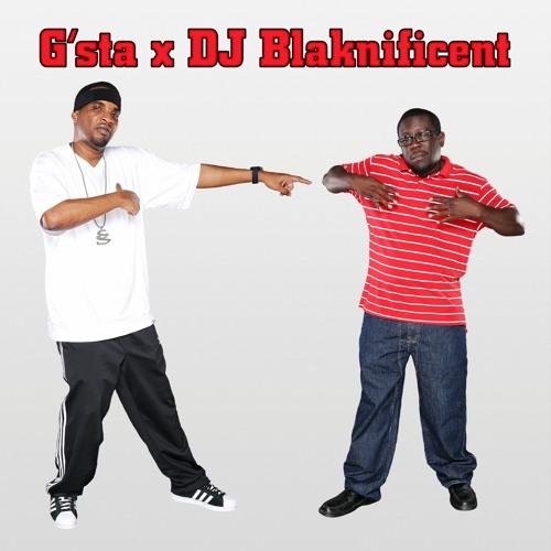 G'sta & DJ Blaknificent #DontShootTheMessenger