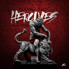 Young Thug - Hercules [Prod. By Metro Boomin]