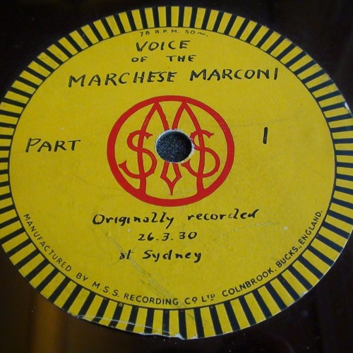 Speech by Marchese Guglielmo Marconi (SA 27/9/1 Side B)