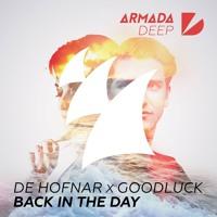 De Hofnar X Goodluck - Back In The Day (Radio Edit)