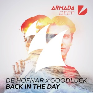 Back In The Day (Radio Edit) by De Hofnar X Goodluck