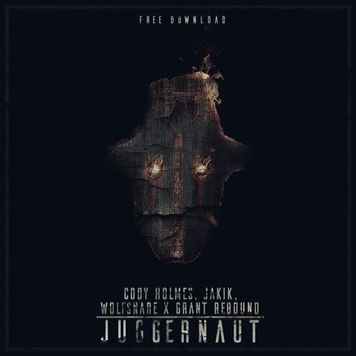 Cody Holmes, Jakik, Wolfsnare & Grant Rebound - Juggernaut (Original Mix)