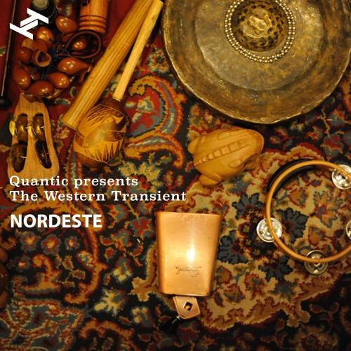 Quantic presents The Western Transient - 'Nordeste'