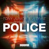 Download Tony Jonior & JETFIRE feat. Rivero - Police (Extended Mix) [OUT NOW] Mp3