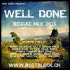 Download Well Done Reggae Mixtape 2015 Mp3
