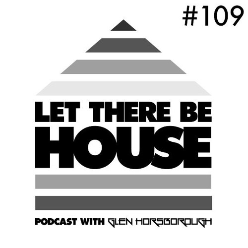 LTBH Podcast With Glen Horsborough #109