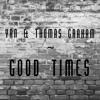 Yan & Thomas Graham - Good Times
