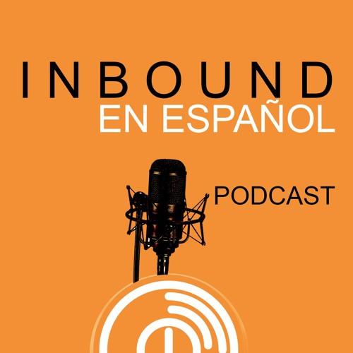 Inbound En Español Podcast 7 ¿Cuanto cuesta hacer inbound?