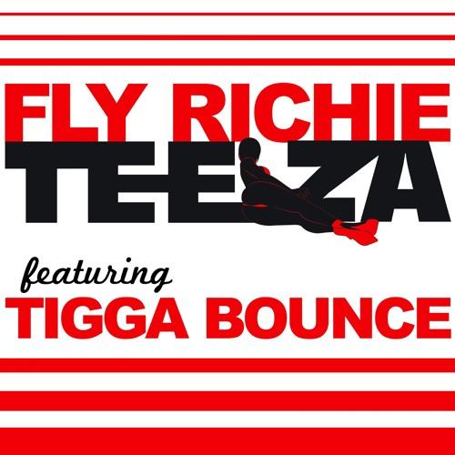 Fly Richie - Teeza Ft.Tigga Bounce