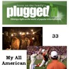Plugged In Movie Review: The 33 & My All American