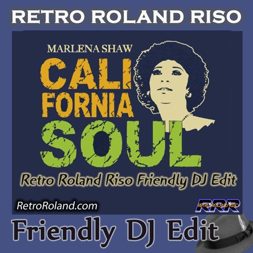 Marlena Shaw - California Soul (Retro Roland Riso Friendly DJ Edit)