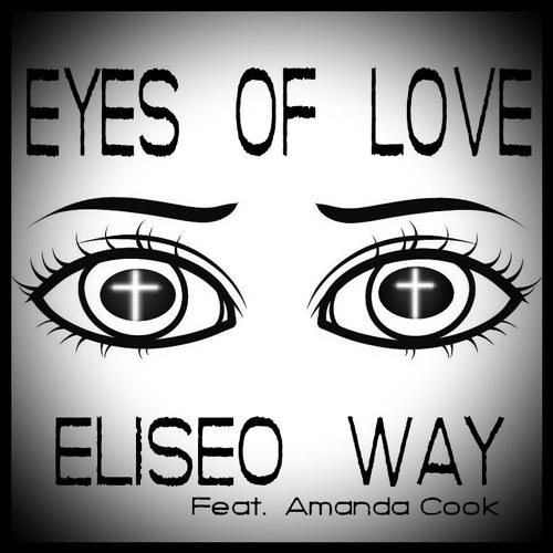 Eliseo Way - Eyes Of Love [UP NEXT]