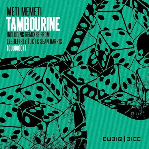 Meti memeti tambourine sean harris remix by cubiq dice for Old house music artists