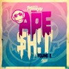 Dirt Monkey Presents: APE $H!T volume 2