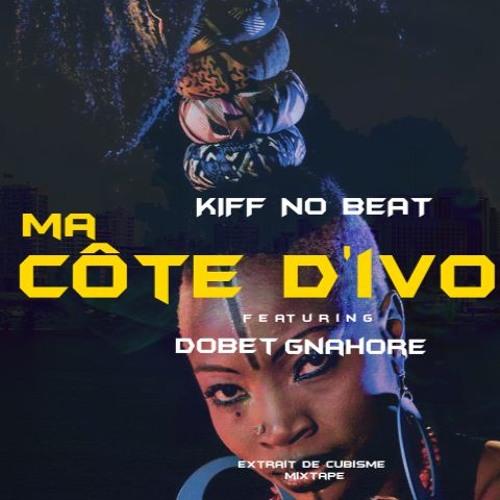 kiff no beat ma cote divoire