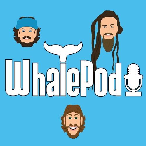 Whalepod Episode 4
