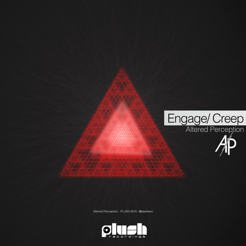 Altered Perception - Creep [PLUSH082D]