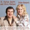 R. Harlan Smith & Chris Nielsen - Stolen Moments