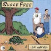 Sugarfree - Burnout