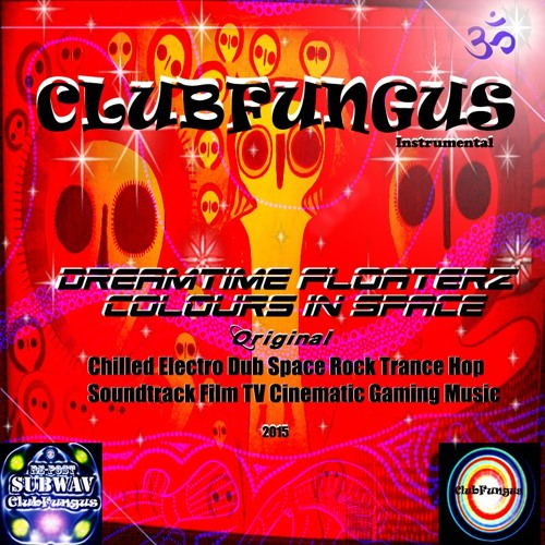 Dreamtime-Floaterz-Colours-In-Space-Instrumental 🕉