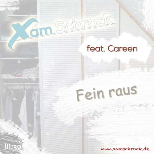 Fein Raus (feat. Careen)