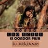 El Condor Pasa - Leo Rojas (Version) :: DjAdriano 2k15
