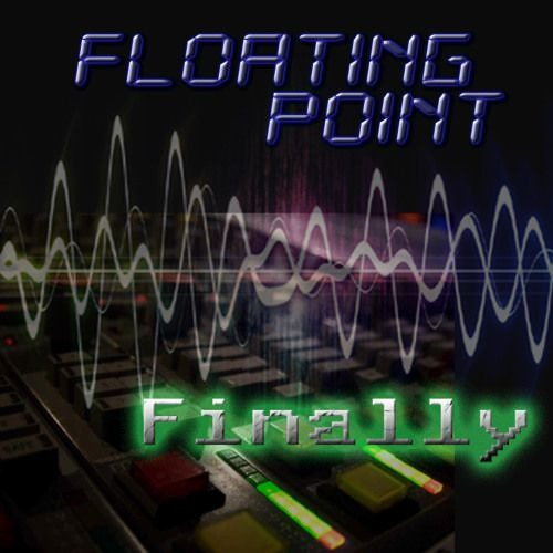 Floating Point - Finally  CD-preview