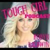 Tough Girl - Robyn Baldwin -  Alpha Female, MS Warrior & OCR Lover.